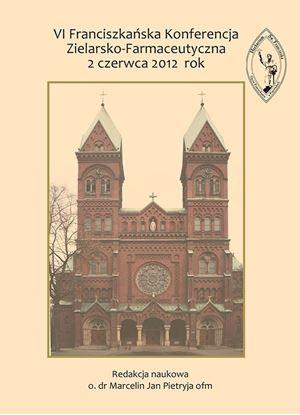Obrazek VI Franciszkańska Konferencja Zielarsko-Farmaceutyczna 2 czerwca 2012 rok