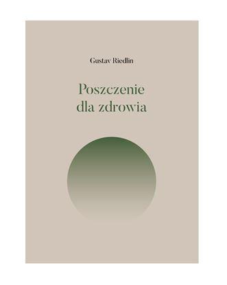 Obrazek Poszczenie dla zdrowia - Gustav Riedlin